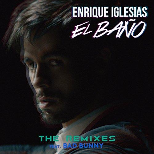EL BAÑO (The Remixes)