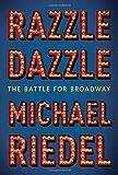 Razzle Dazzle: The Battle for Broadway (Rough Cut)