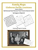 Front cover for the book Family Maps of Claiborne Parish, Louisiana by Gregory A. Boyd