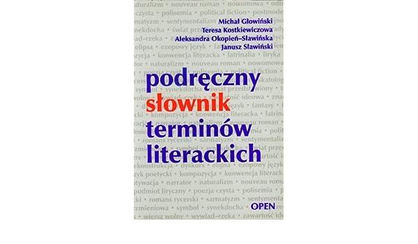 Podreczny Slownik Terminów Literackich Amazones Michal