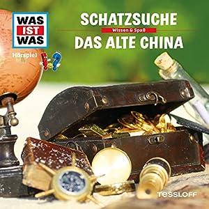 Schatzsuche / Das alte China (Was ist Was 16) Hörspiel