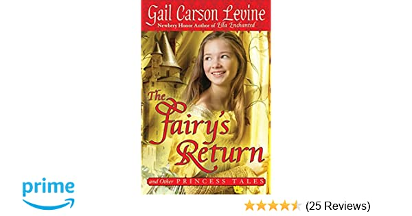 The fairys return and other princess tales gail carson levine the fairys return and other princess tales gail carson levine 9780061768989 amazon books fandeluxe Images