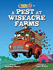 Wally & Sid: Crackpots At-Large: A Pest at Wiseacre Farms