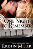 One Night to Remember (A Titanic Romance)