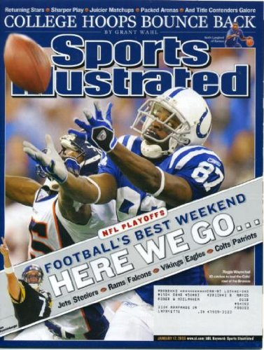 Reggie Wayne Nfl - Sports Illustrated January 17, 2005 Reggie Wayne/Indianapolis Colts vs New England Patriots, NFL Playoffs, Dwyane Wade/Miami Heat