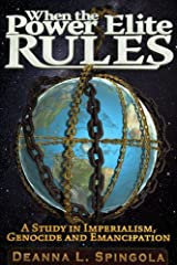 When the Power Elite Rules Paperback