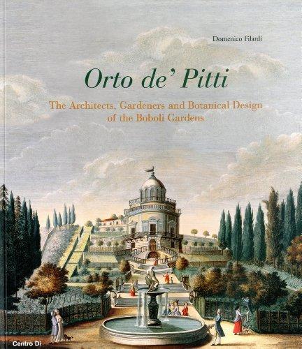 (By Domenico FilardiL' Orto de' Pitti: Architects, Gardeners and Organic Architecture in the Boboli Garden[Paperback] January 16, 2010)