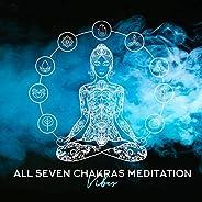 All Seven Chakras Meditation Vibes 2020
