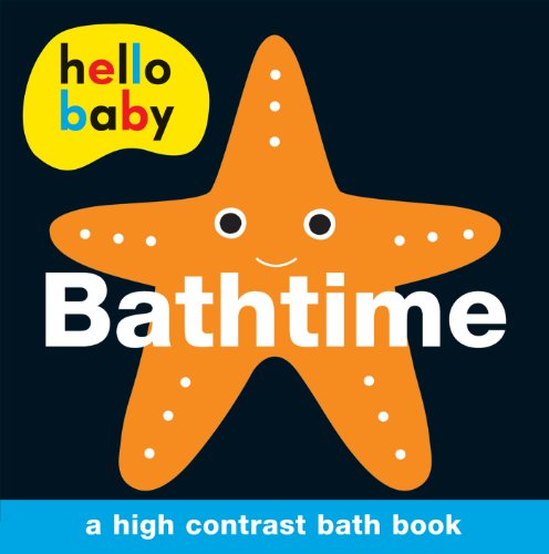 Hello Baby: Bathtime Bath Book