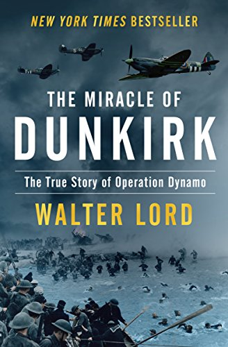 Amazon the miracle of dunkirk the true story of operation the miracle of dunkirk the true story of operation dynamo by lord walter fandeluxe Document