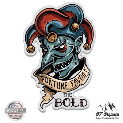 Vinyl Sticker Waterproof Decal Fortune Favors the Bold Joker