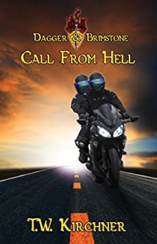 Call from Hell (Dagger & Brimstone Book 2) by [Kirchner, T.W.]