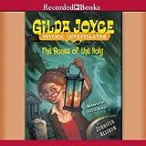 The Bones of the Holy: Gilda Joyce, Book 5