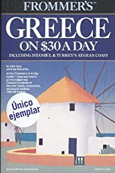 Frommer's Greece on $30 a Day, 1988-89: Including Istanbul and Turkey's Aegean Coast (Frommer's Budget Travel Guide)