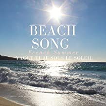 Beach Song French Summer Yacht Tube Sous Le Soleil