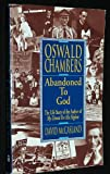 download ebook oswald chambers - abandoned to god - life story of the author of my utmost for his highest pdf epub