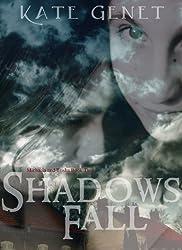 Shadows Fall (Michaela and Trisha Book 2)