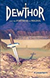 Dewthor and the Fortress of Migdol, P. J. Hartnett, 0987245910