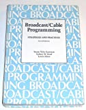 Broadcast/Cable/Web Programming : Strategies and Practices, Eastman, Susan T., 0534033539