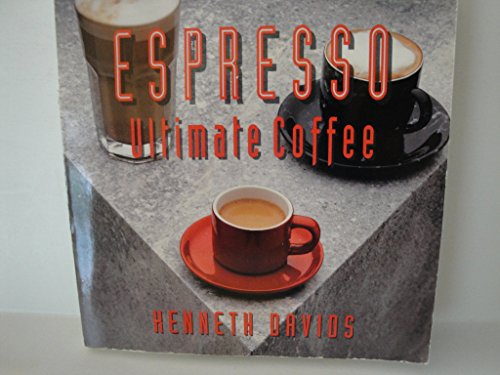 Espresso: Ultimate Coffee (101 Production Series)