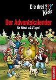 Die drei ??? Adventskalender 8: Ein Rätsel in 24 Tagen! Extra: Stickerbogen (Die drei ??? Kids)