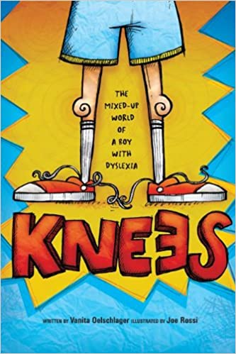 Knees: The mixed-up world of a boy with dyslexia