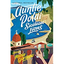 Auntie Poldi and the Sicilian Lions (An Auntie Poldi Adventure Book 1)