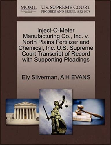 Book Inject-O-Meter Manufacturing Co., Inc. v. North Plains Fertilizer and Chemical, Inc. U.S. Supreme Court Transcript of Record with Supporting Pleadings