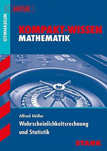 Kompakt-Wissen Gymnasium - Mathematik Stochastik Oberstufe