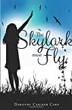 img - for The Skylark Must Fly book / textbook / text book