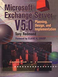 Microsoft Exchange Server 5.0: Planning, Design, and Implementation (HP Technologies)
