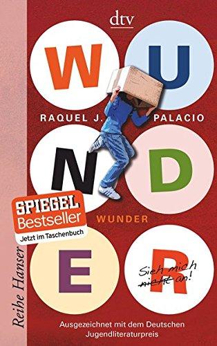 Wunder Sieh mich nicht an (Reihe Hanser) Taschenbuch – 1. Januar 2015 Raquel J. Palacio André Mumot dtv Verlagsgesellschaft 3423625899