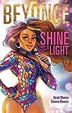 Beyoncé: Shine Your Light