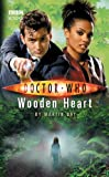 Doctor Who - Wooden Heart (New Series Adventure 15)