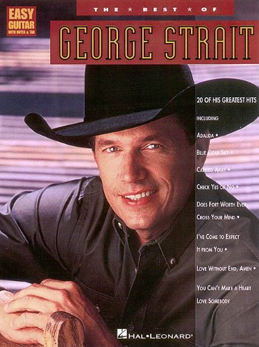 Country Books Tab Guitar (The Best of George Strait (Easy Guitar with Notes & Tab))
