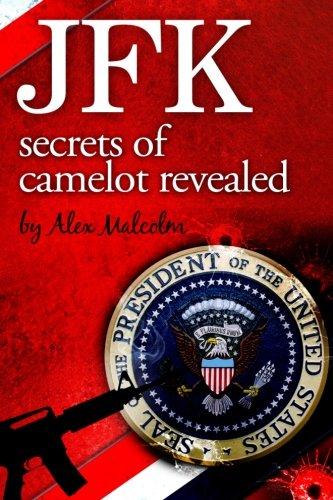 JFK-Secrets of Camelot Revealed