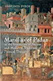 Causa legis Effectiva : Marsilius of Padua's Political Thought as a Bridge Between the Ancients and the Moderns, Syros, Vaileios, 1442641444