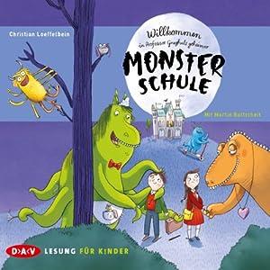 Willkommen in Professor Graghuls geheimer Monsterschule Hörbuch