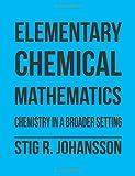 Elementary Chemical Mathematics