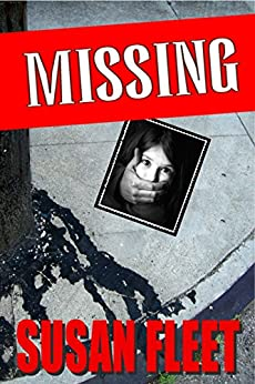 Missing, Frank Renzi Book 6 by [Fleet, Susan]