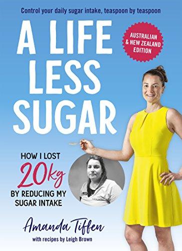 A Life Less Sugar: The best-selling sugar-free (Splenda Sugar Free Sugar)