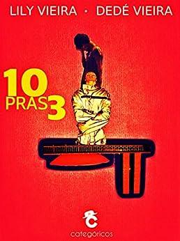 10 Pras 3 (Portuguese Edition) by [Vieira, Dedé, Vieira, Lily]