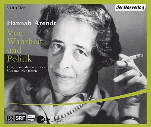Von Wahrheit und Politik: Reden und Gespräche: Originalaufnahmen aus den 50er und 60er Jahren. Reden und Gespräche, (5 CDs)