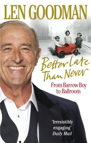 Better Late Than Never: From Barrow Boy to Ballroom
