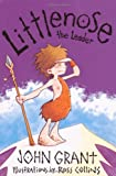 Littlenose the Leader, John Grant, 1847382002