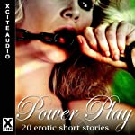 Power Play: No pain, No Pleasure! | Alex Severn,Bimbo Ross,D. L. King,Landon Dixon,Elizabeth Cage,Alana James,Miranda Forbes (editor)
