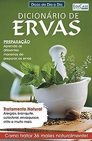 Dicas Do Dia a Dia Ed. 27 - Dicionário de Ervas