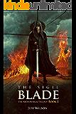 The Sigil Blade (Archon Sigil Trilogy Book 1)