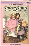 Rival Roommates (Cranberry Cousins)
