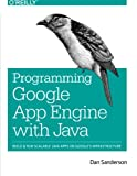 Best O'Reilly Media Books On Pythons - Programming Google App Engine with Java: Build Review